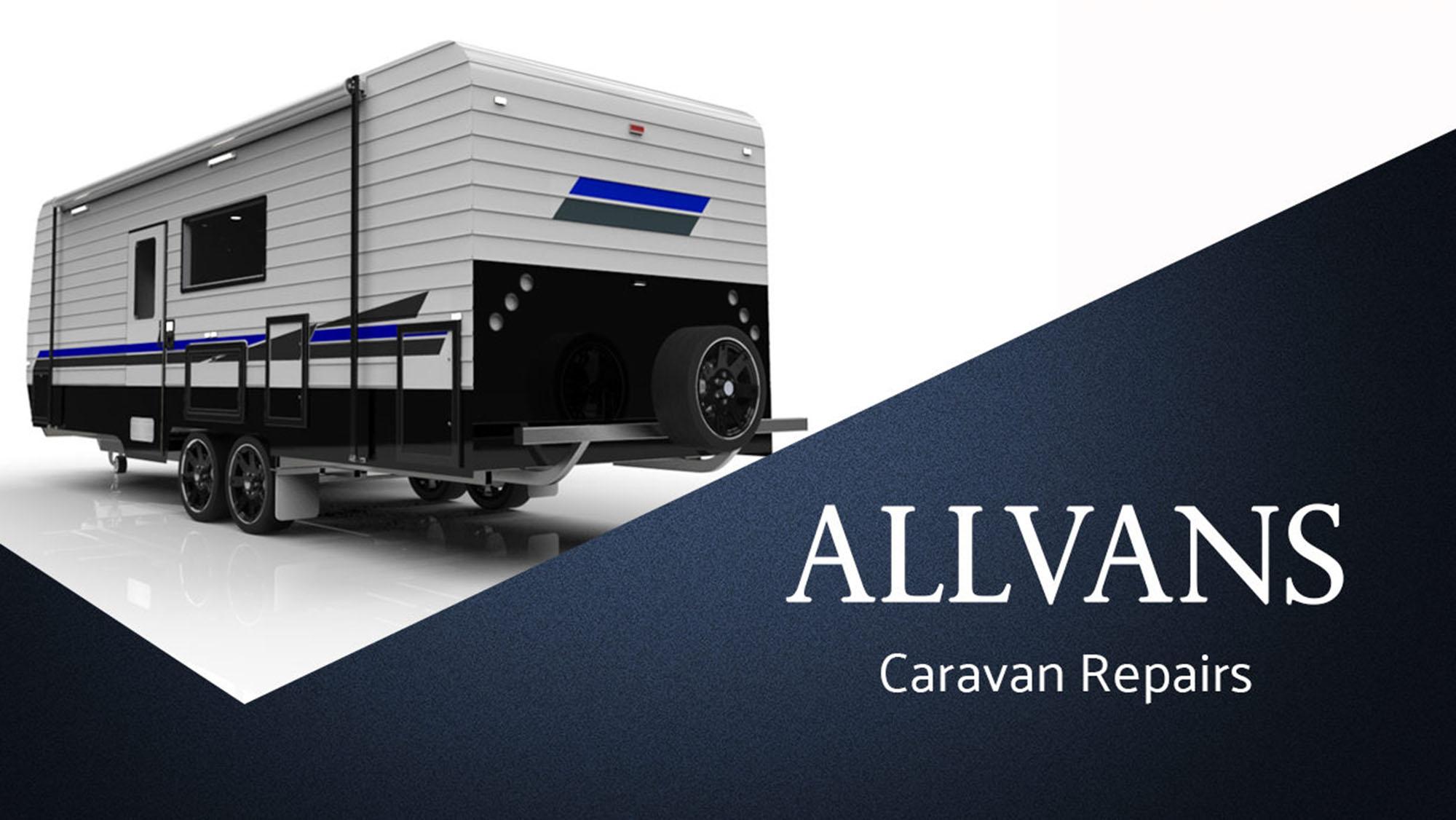 Allvans Caravan Repairs